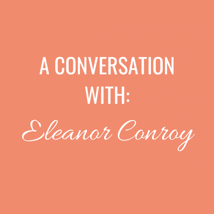 A Conversation with: Eleanor Conroy